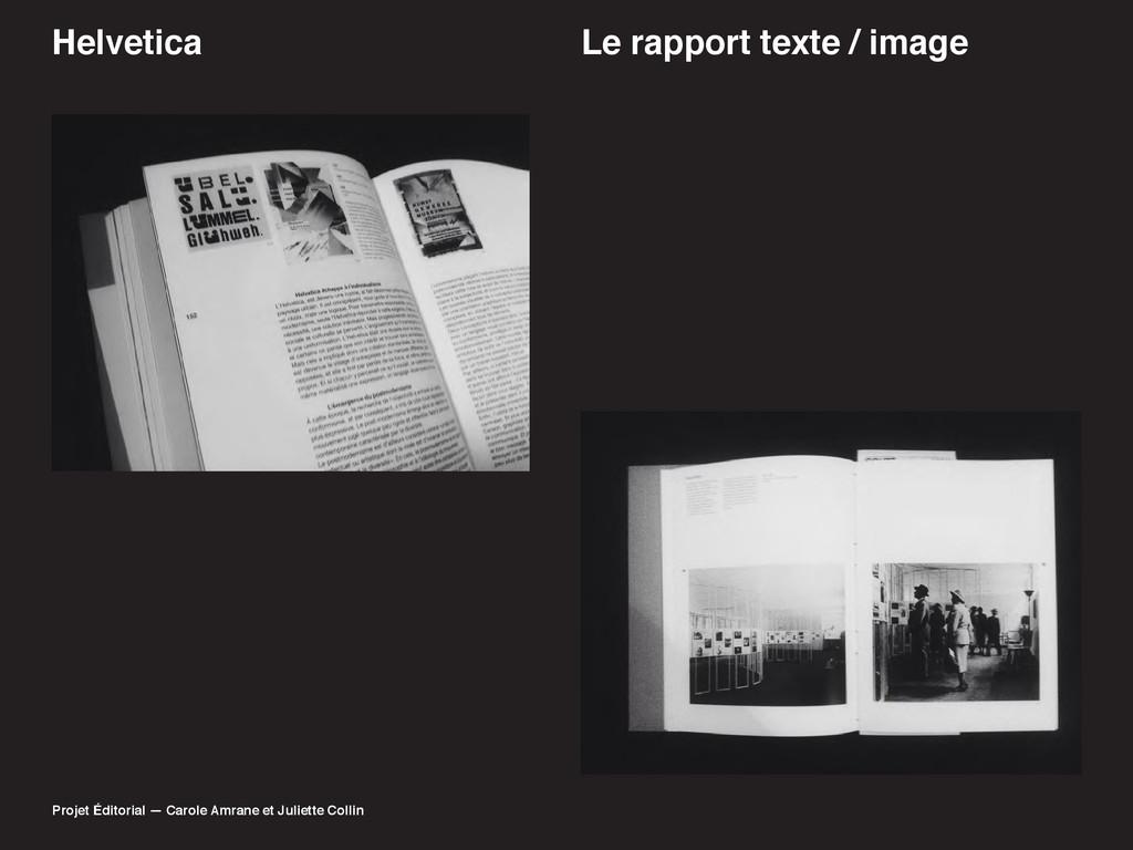 Helvetica Le rapport texte / image Projet Édito...