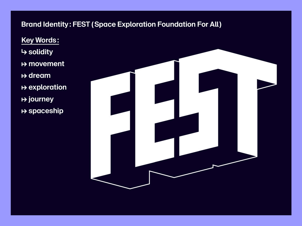 Brand Identity : FEST ( Space Exploration Found...