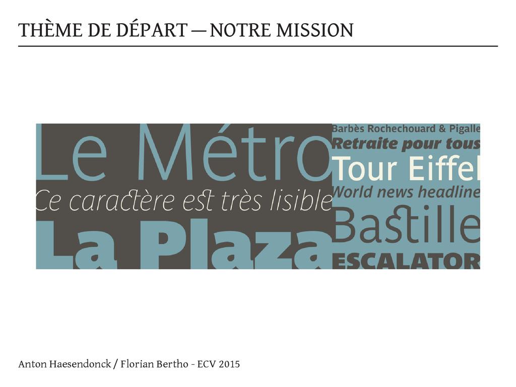 THÈME DE DÉPART — NOTRE MISSION Anton Haesendon...
