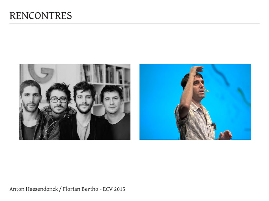 RENCONTRES Anton Haesendonck / Florian Bertho -...