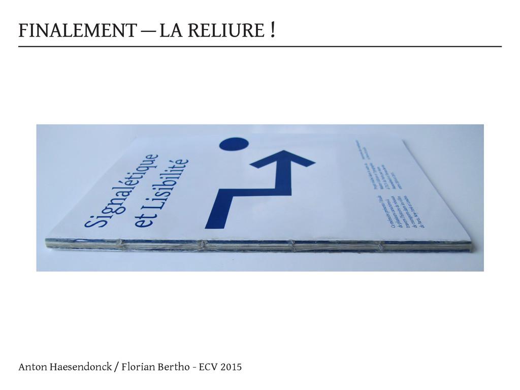 FINALEMENT — LA RELIURE ! Anton Haesendonck / F...