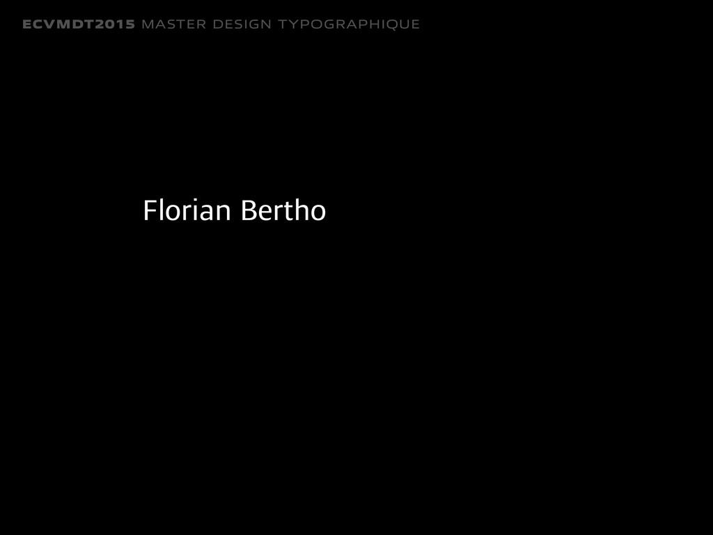 ECVMDT2015 MASTER DESIGN TYPOGRAPHIQUE Florian ...