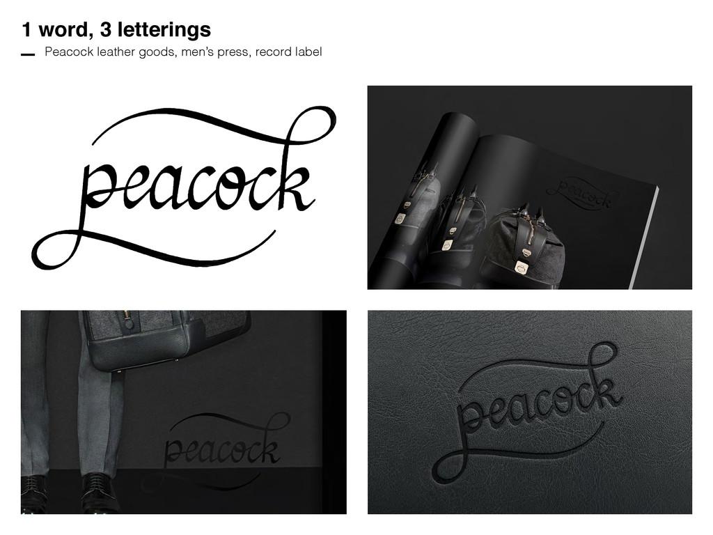 1 word, 3 letterings Peacock leather goods, men...