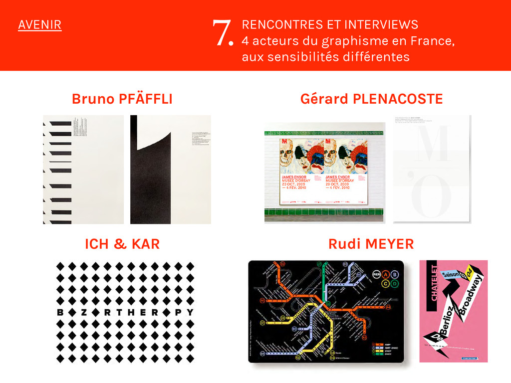 RENCONTRES ET INTERVIEWS 4 acteurs du graphisme...