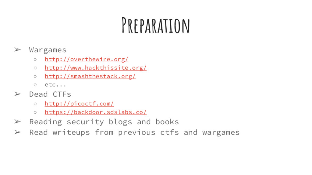 Preparation ➢ Wargames ○ http://overthewire.org...