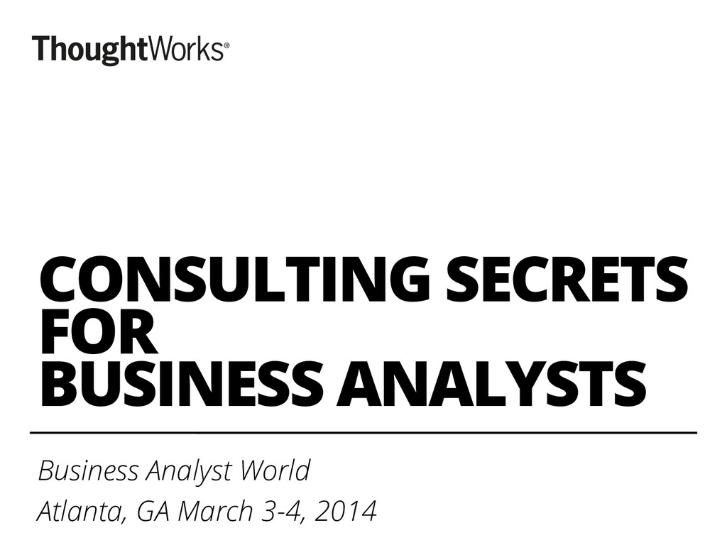CONSULTING SECRETS FOR BUSINESS ANALYSTS Busine...