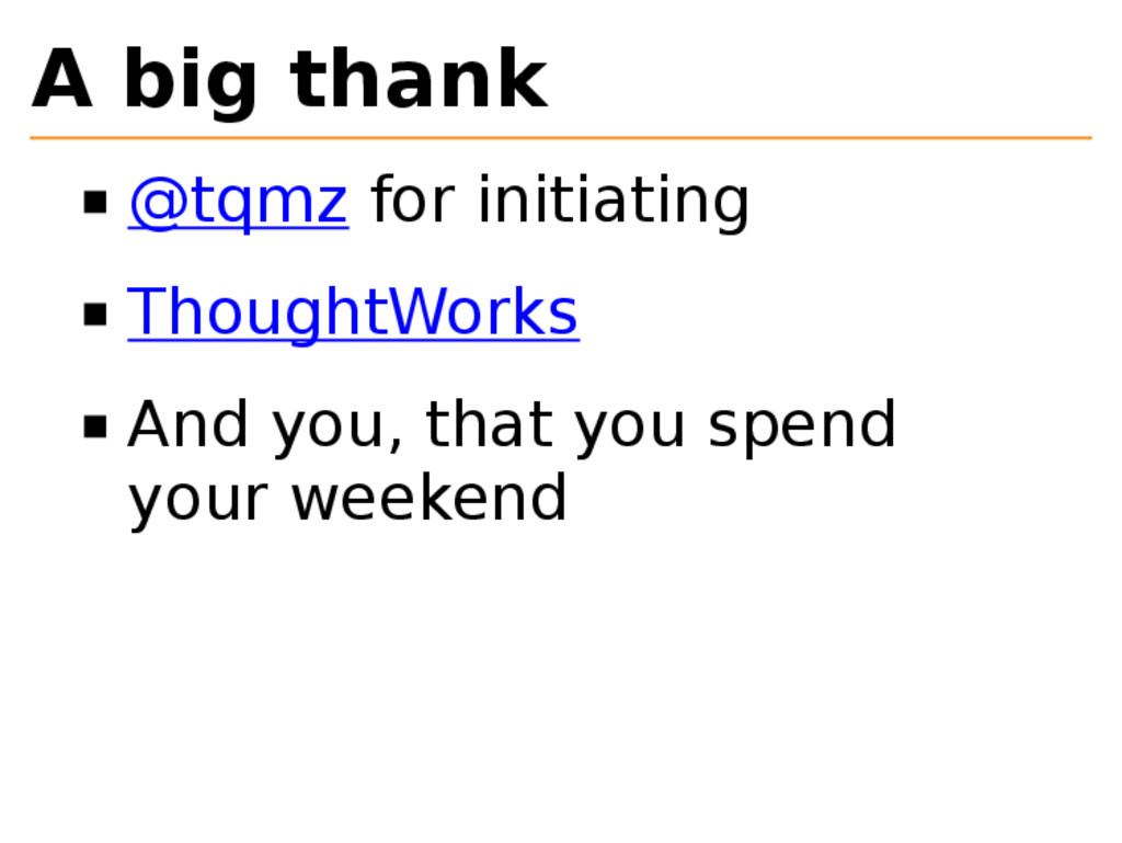 A big thank @tqmz for initiating ThoughtWorks A...