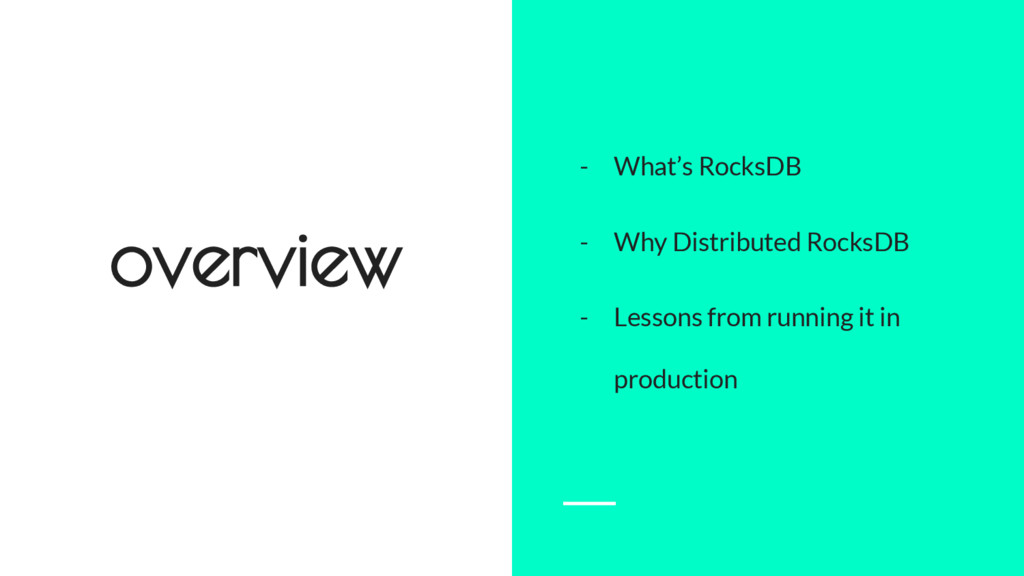 overview - What's RocksDB - Why Distributed Roc...