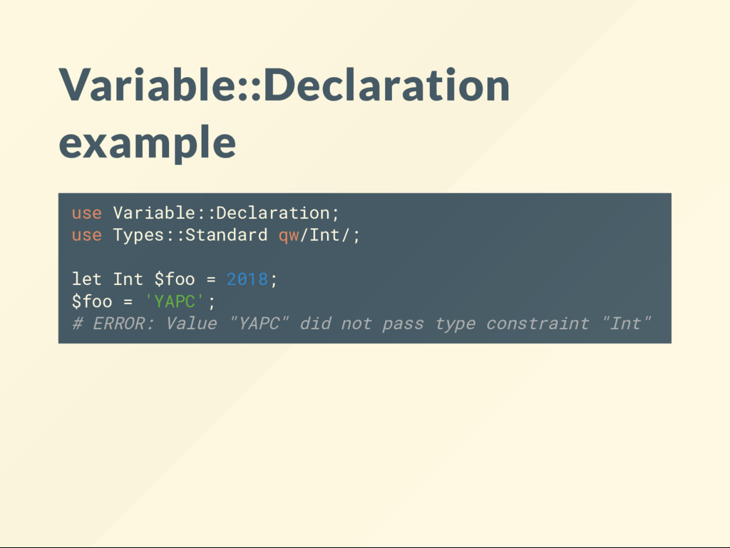 Variable::Declaration example use Variable::Dec...