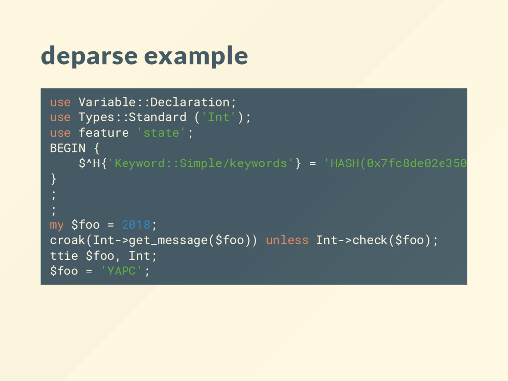 deparse example use Variable::Declaration; use ...