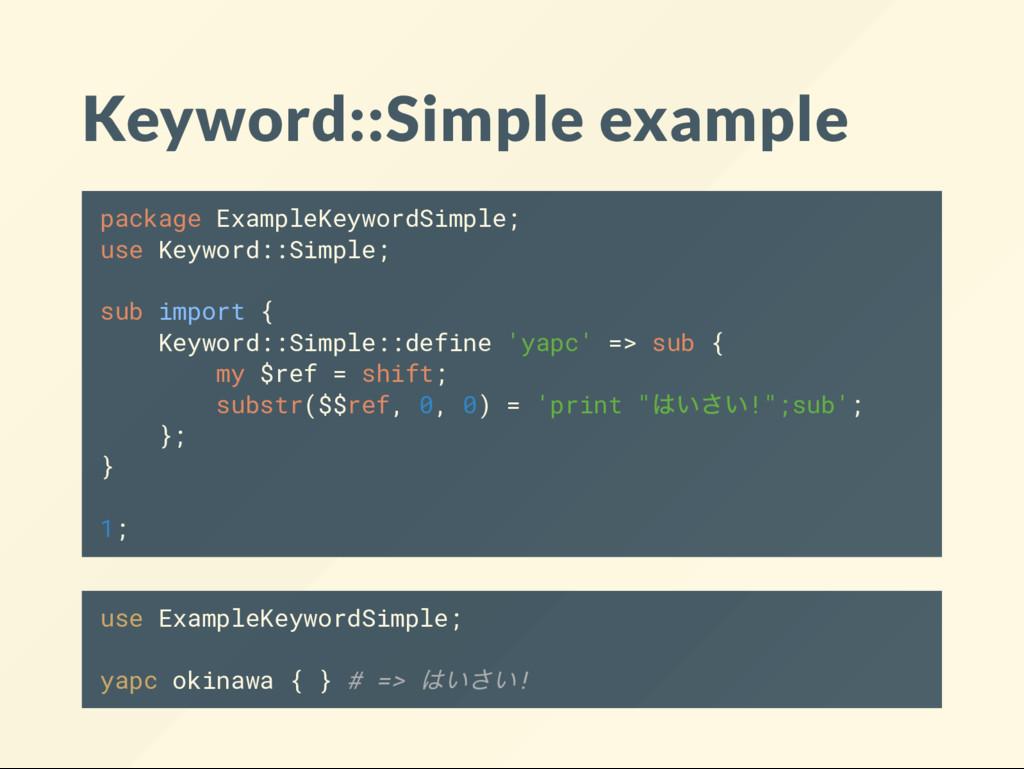 Keyword::Simple example package ExampleKeywordS...