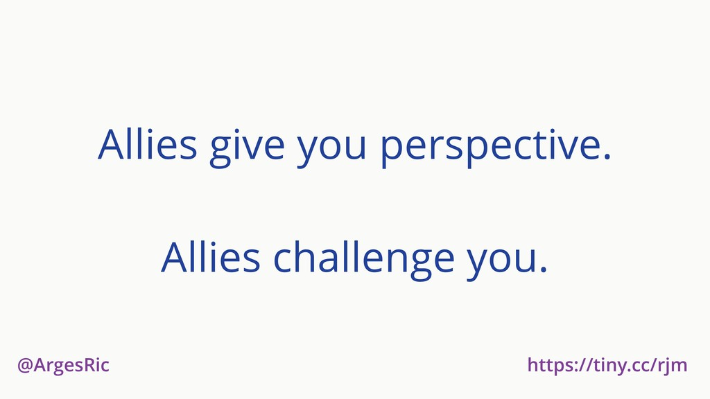 @ArgesRic https://tiny.cc/rjm Allies give you p...