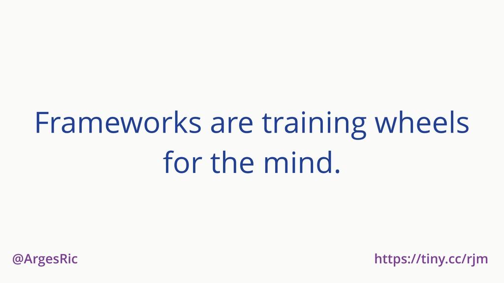 @ArgesRic https://tiny.cc/rjm Frameworks are tr...