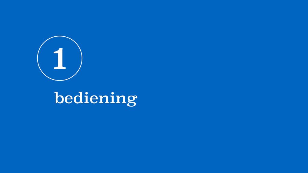 1 bediening