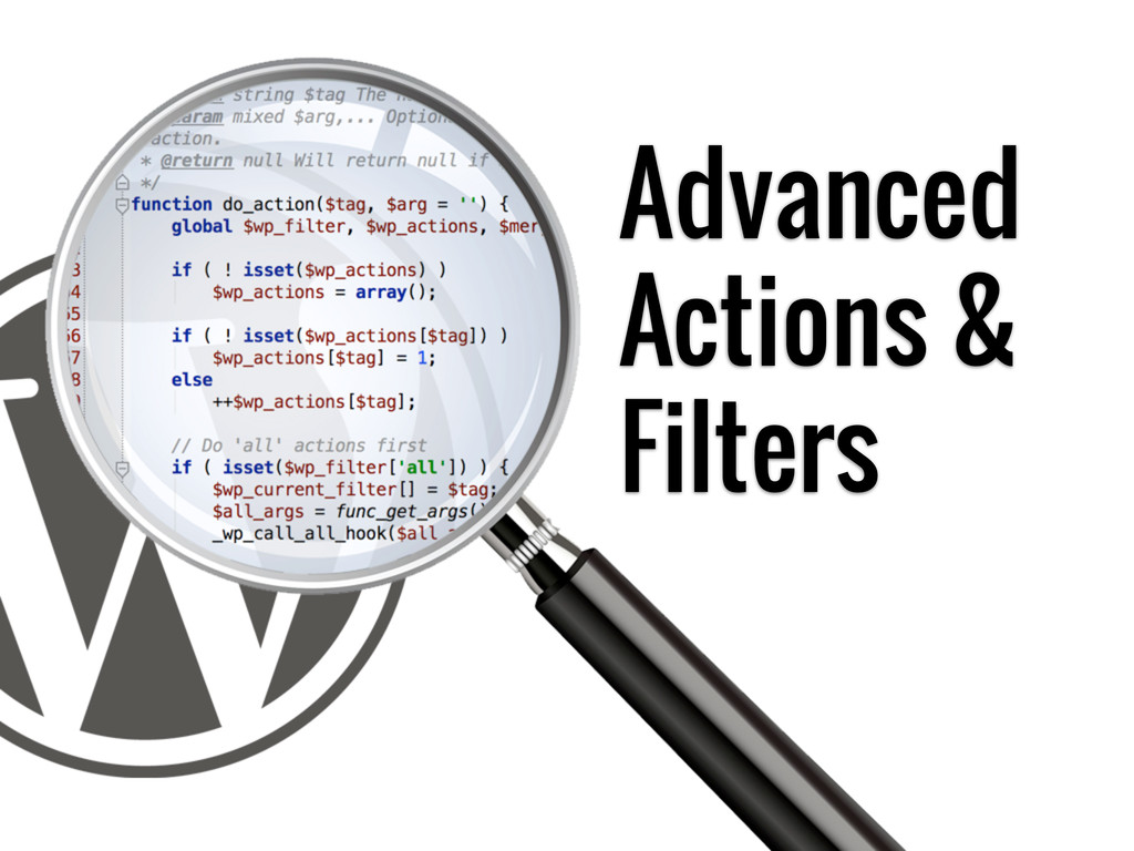 Advanced Actions & Filters