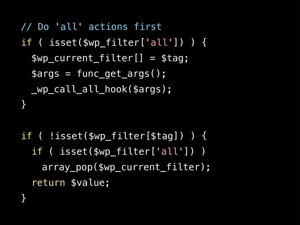 ! // Do 'all' actions first ! if ( isset($wp_fi...