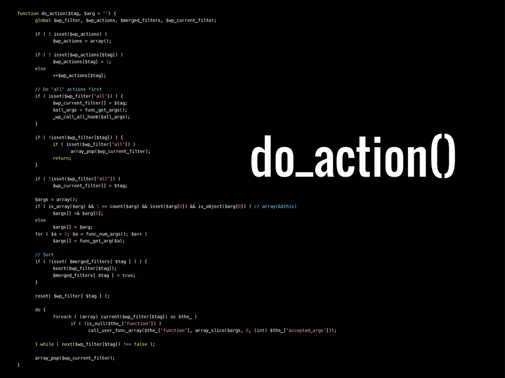 function do_action($tag, $arg = '') { ! global ...