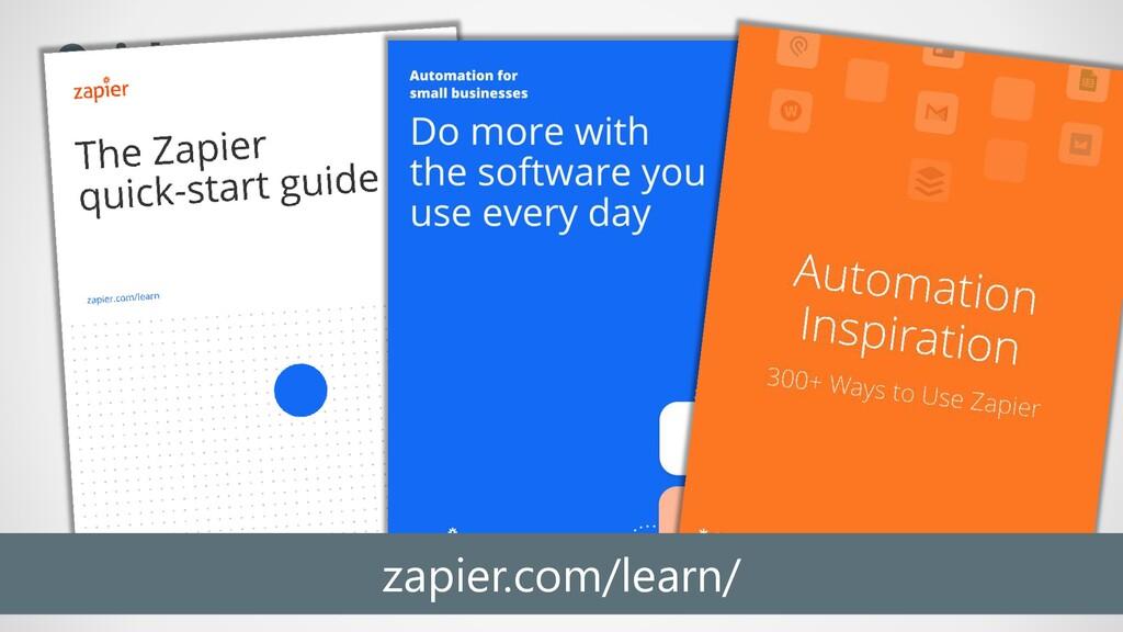 Quick Start Guide https://zapier.com/learn/zapi...