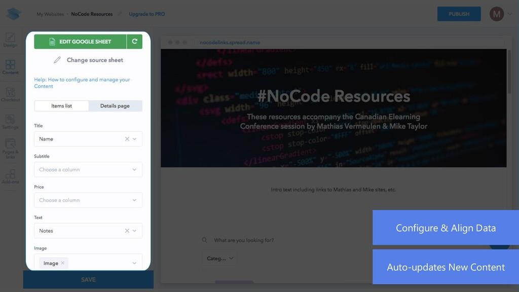 Auto-updates New Content Configure & Align Data