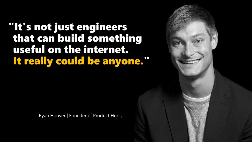 """""""It's not just engineers that can build somethi..."""