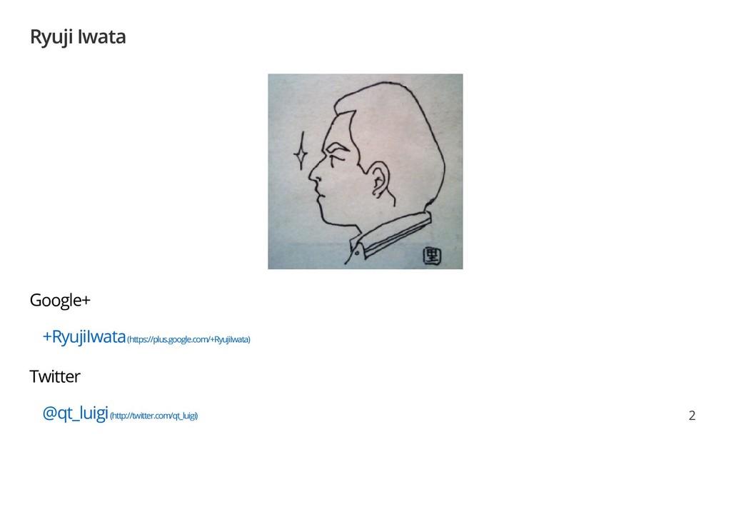 Ryuji Iwata Google+ +RyujiIwata (https://plus.g...