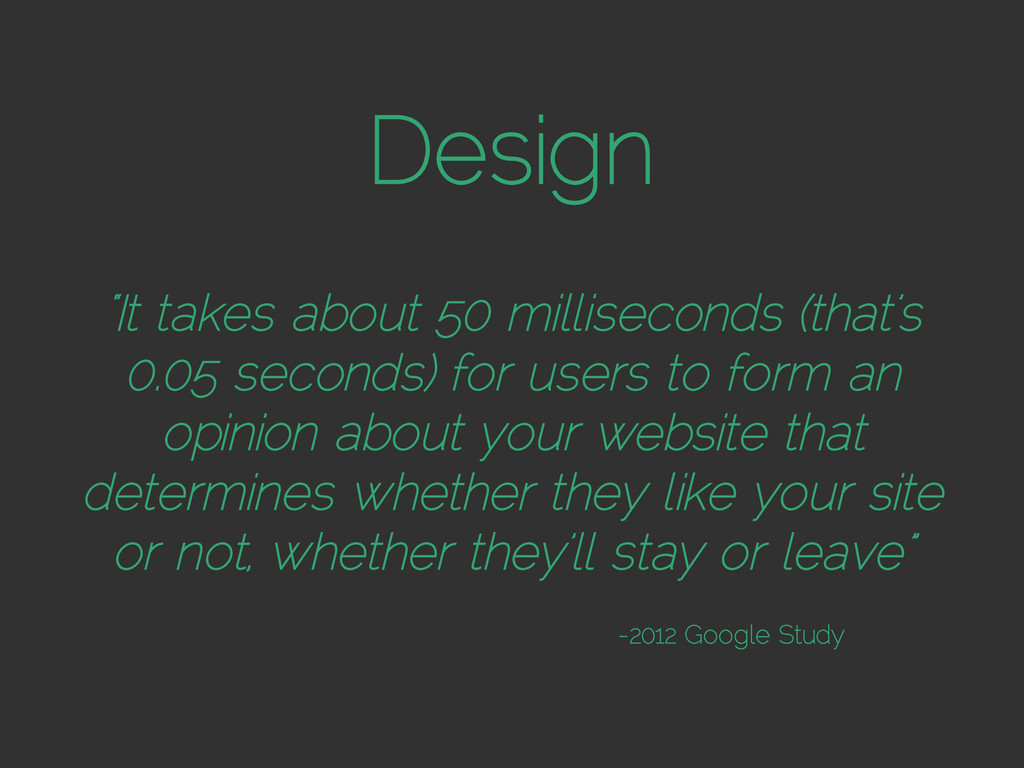 """Design """"It takes about 50 milliseconds (that's ..."""