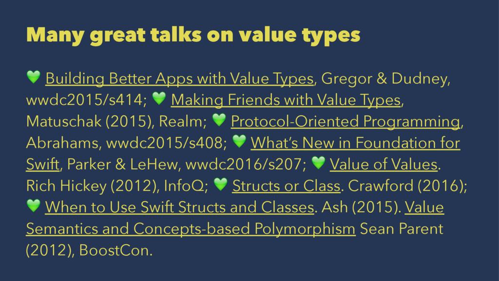 Many great talks on value types ! Building Bett...
