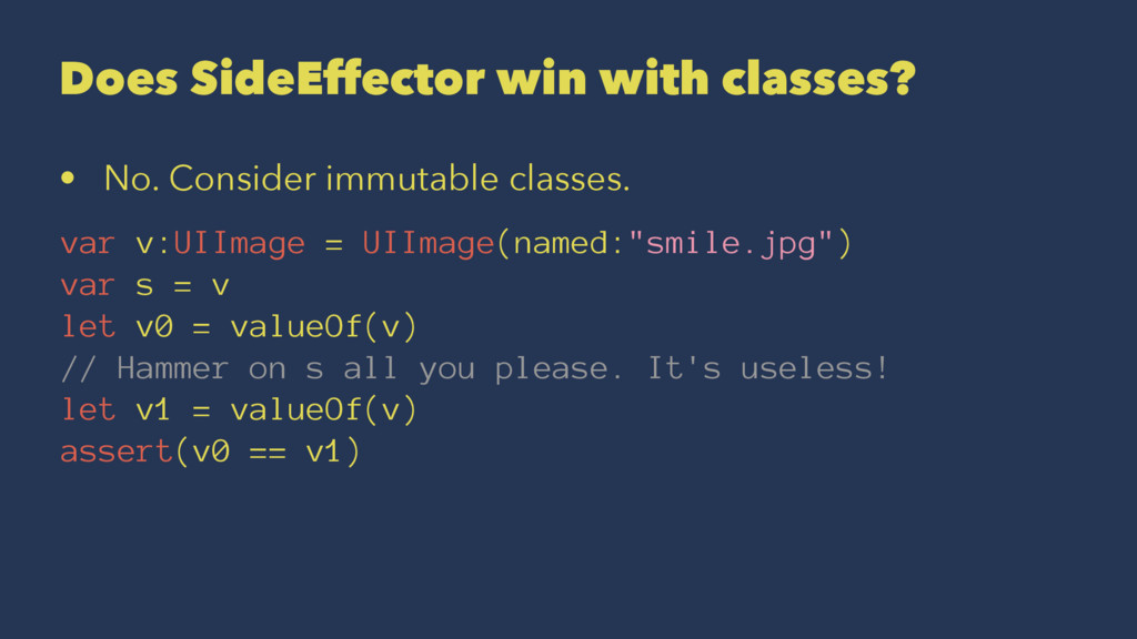 Does SideEffector win with classes? • No. Consi...