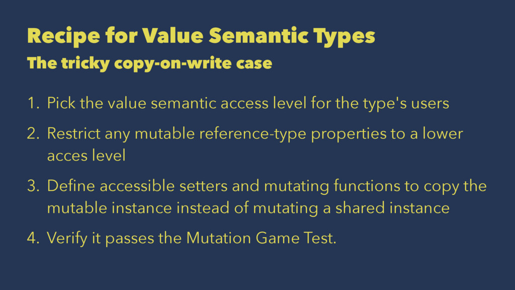 Recipe for Value Semantic Types The tricky copy...