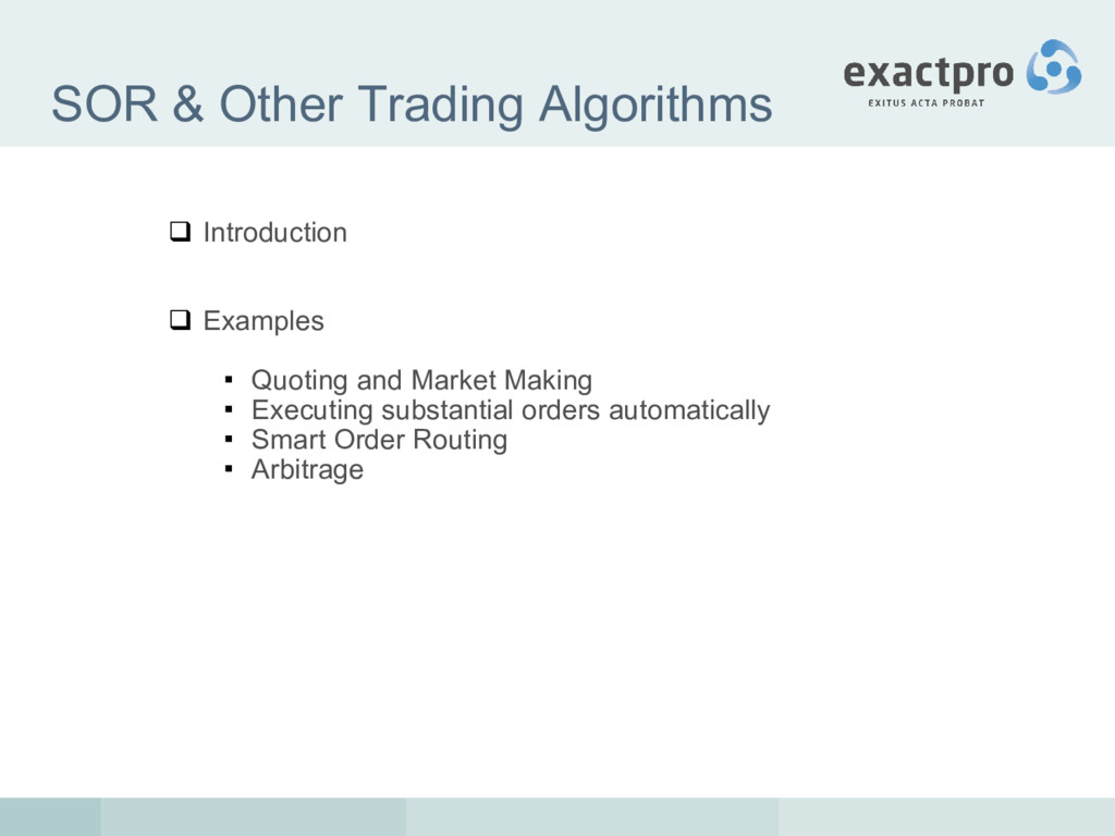 SOR & Other Trading Algorithms  Introduction ...