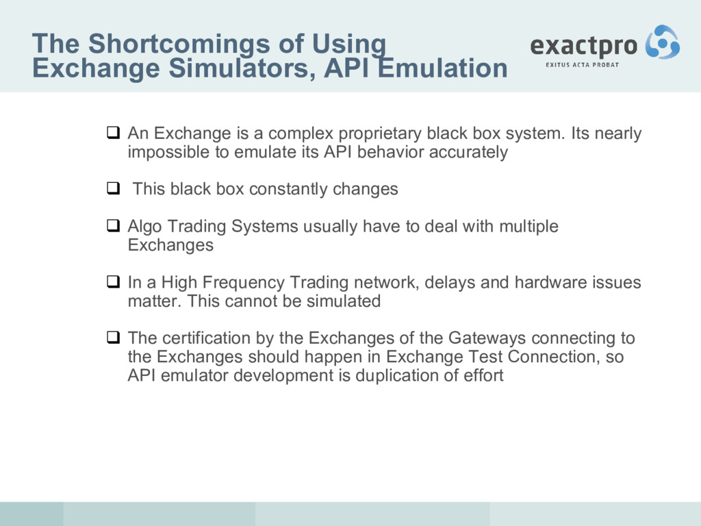 The Shortcomings of Using Exchange Simulators, ...