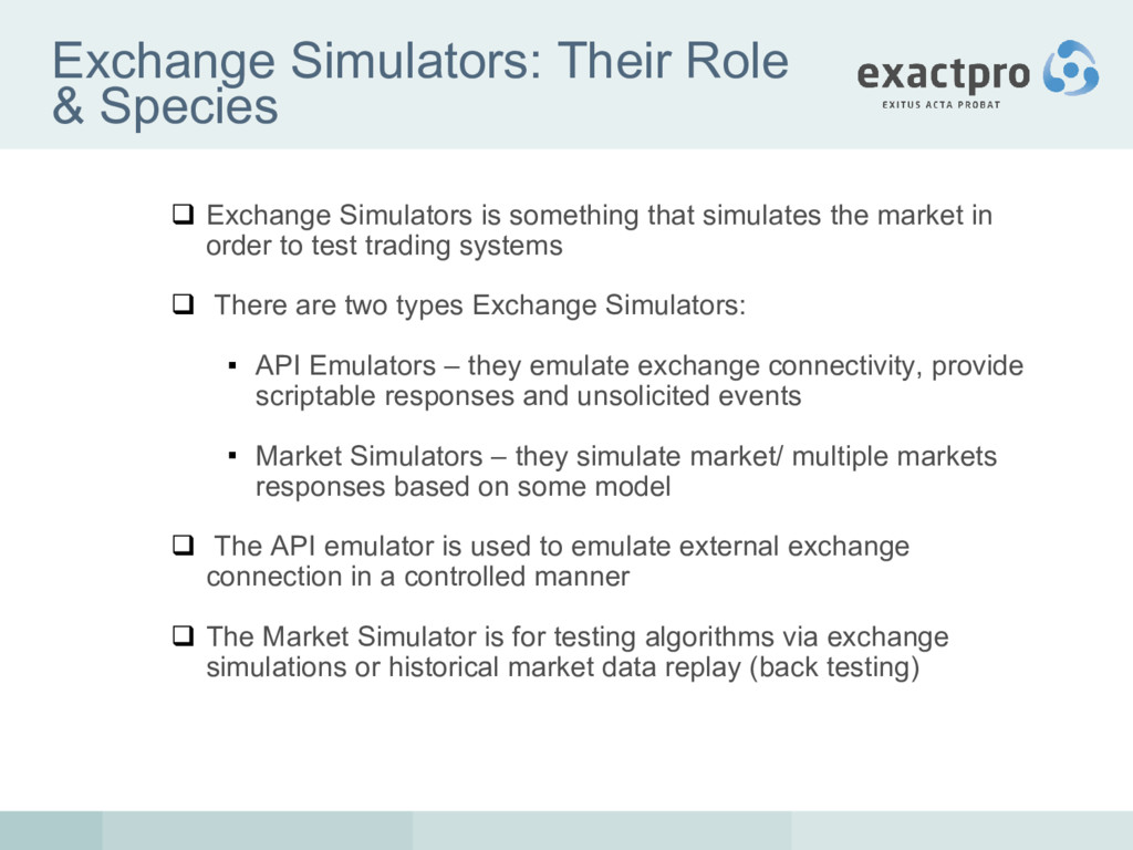 Exchange Simulators: Their Role & Species  Exc...