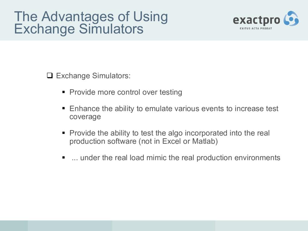 The Advantages of Using Exchange Simulators  E...