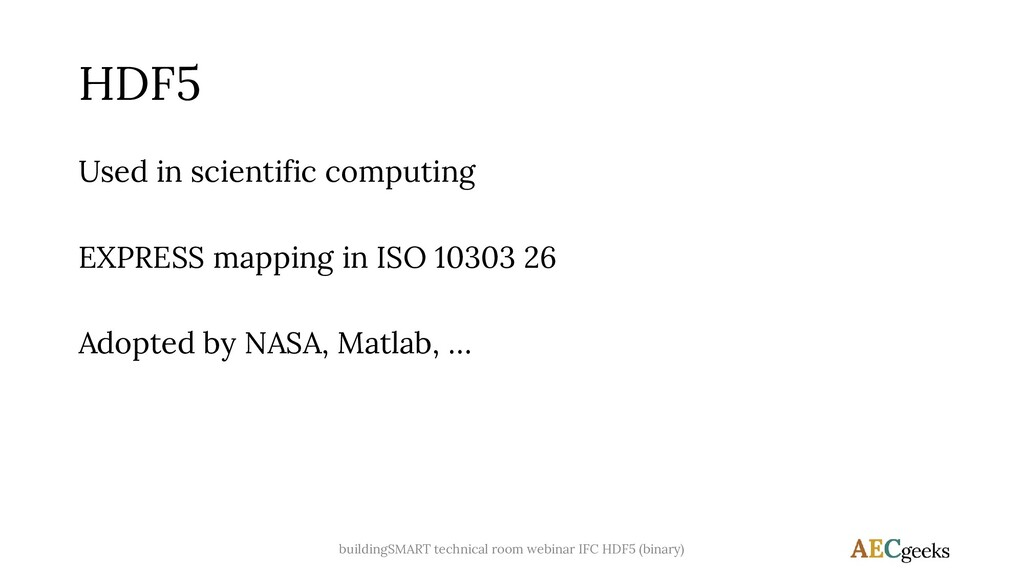 HDF5 Used in scientific computing EXPRESS mappi...