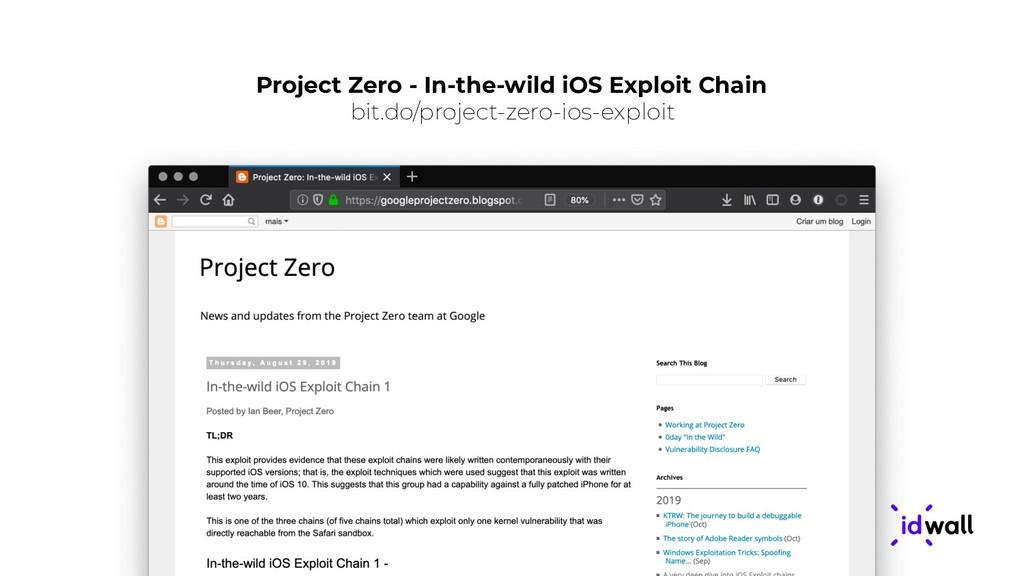 Project Zero - In-the-wild iOS Exploit Chain bi...