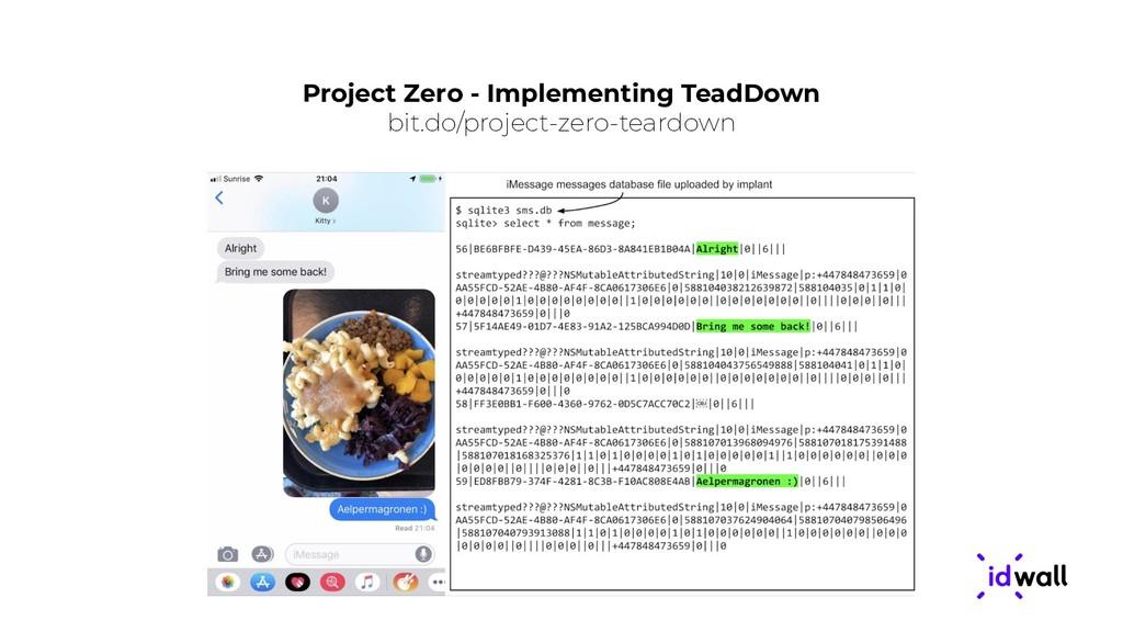 Project Zero - Implementing TeadDown bit.do/pro...