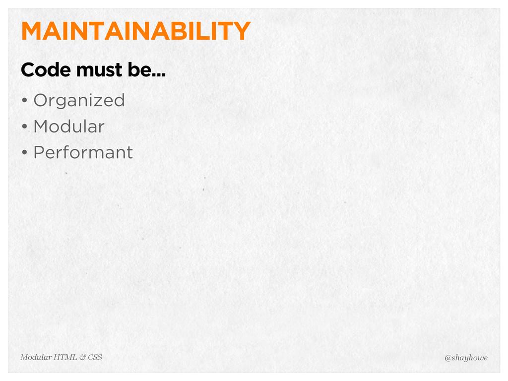 @shayhowe Modular HTML & CSS MAINTAINABILITY Co...