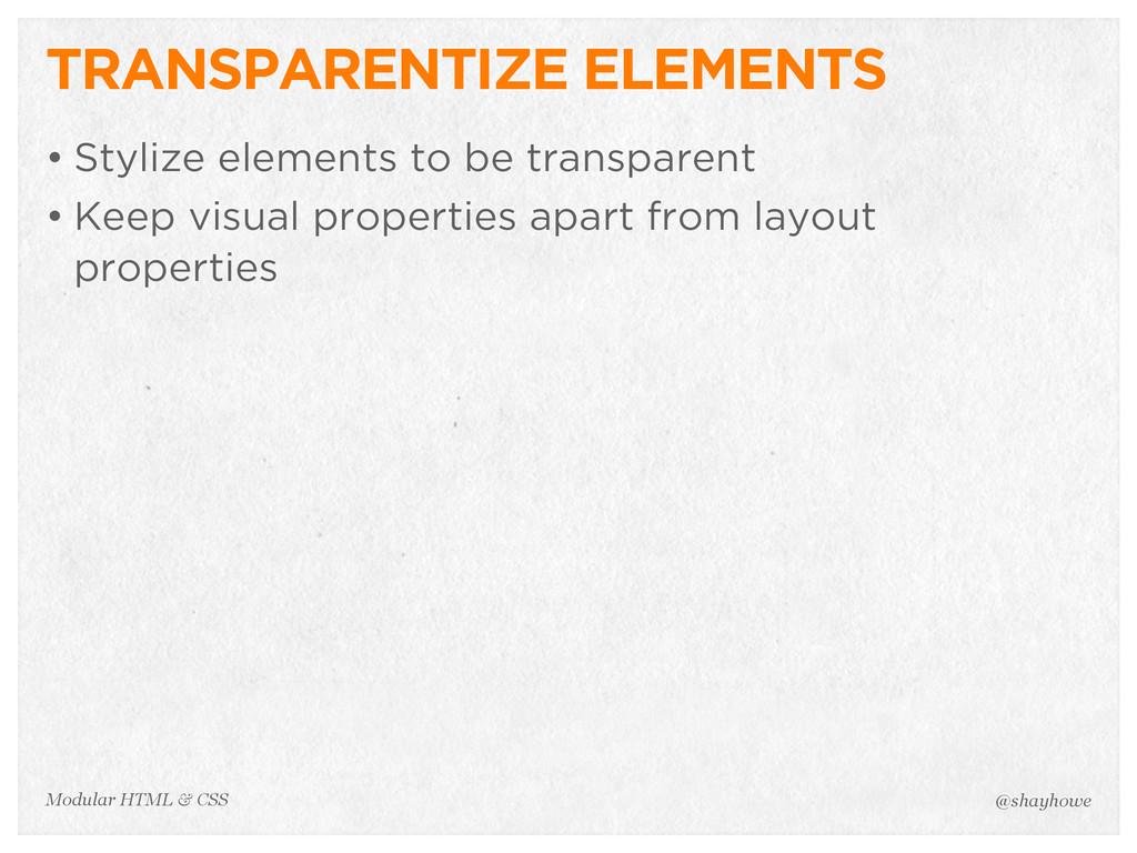 @shayhowe Modular HTML & CSS TRANSPARENTIZE ELE...