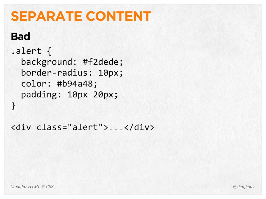 @shayhowe Modular HTML & CSS SEPARATE CONTENT B...