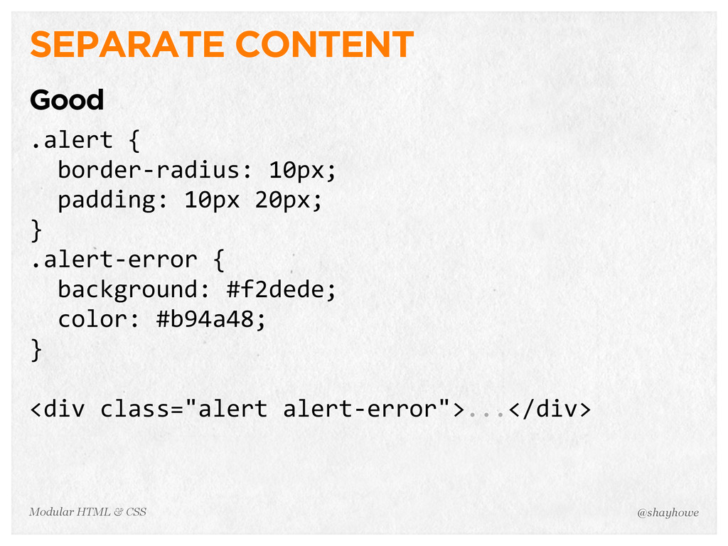 @shayhowe Modular HTML & CSS SEPARATE CONTENT G...