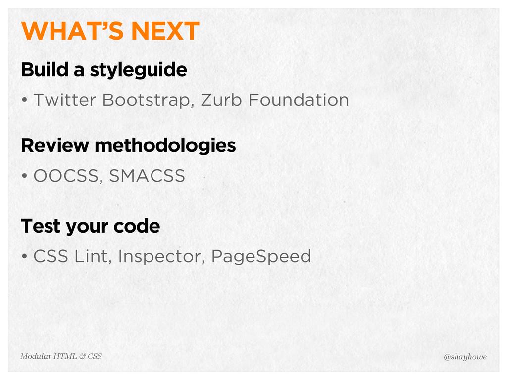 @shayhowe Modular HTML & CSS WHAT'S NEXT Build ...