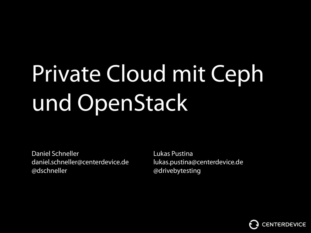Private Cloud mit Ceph und OpenStack Daniel Sch...