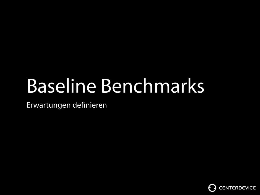 Baseline Benchmarks Erwartungen definieren