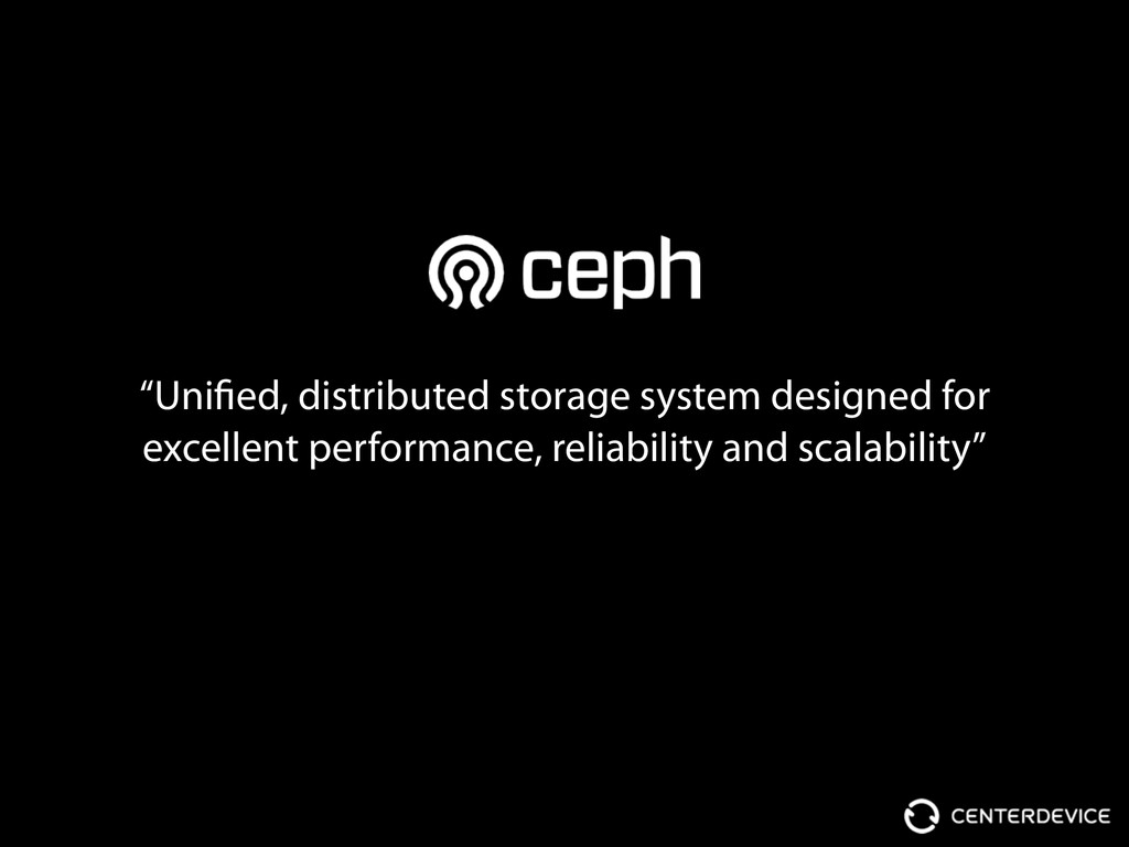 """Unified, distributed storage system designed f..."