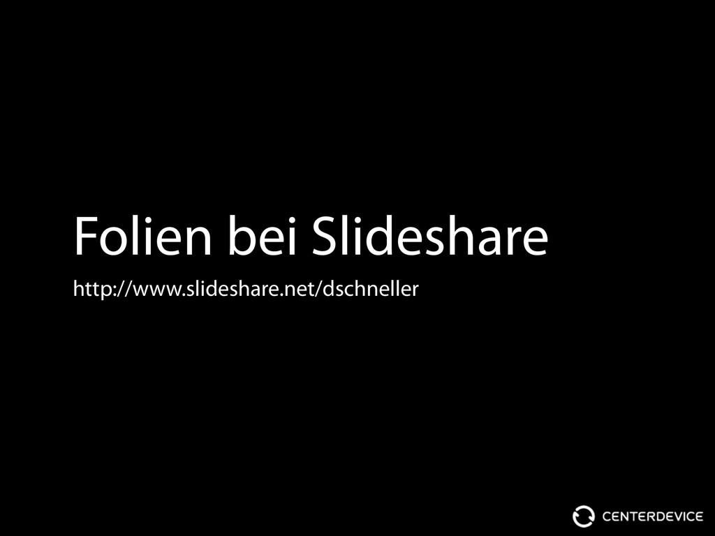 Folien bei Slideshare http://www.slideshare.net...