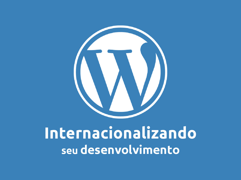 Internacionalizando seu desenvolvimento