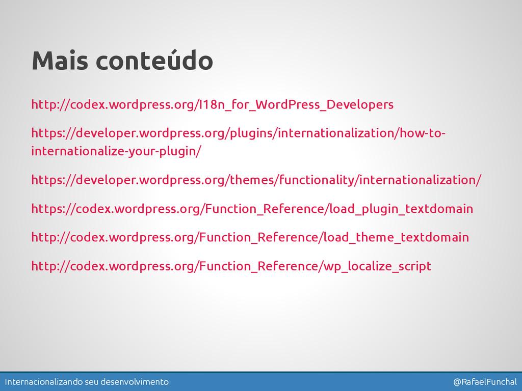 Internacionalizando seu desenvolvimento @Rafael...