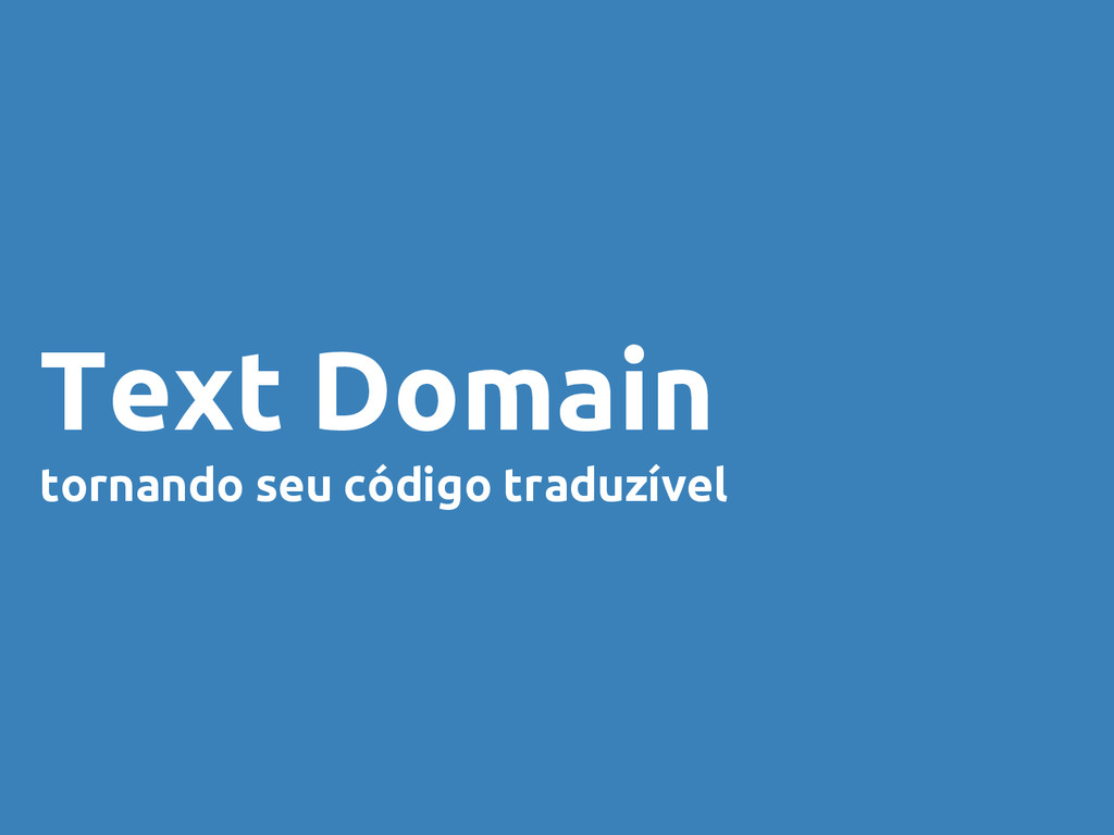 Text Domain tornando seu código traduzível