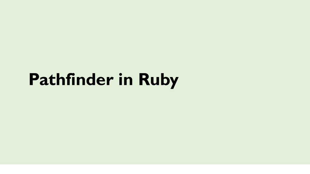 Pathfinder in Ruby