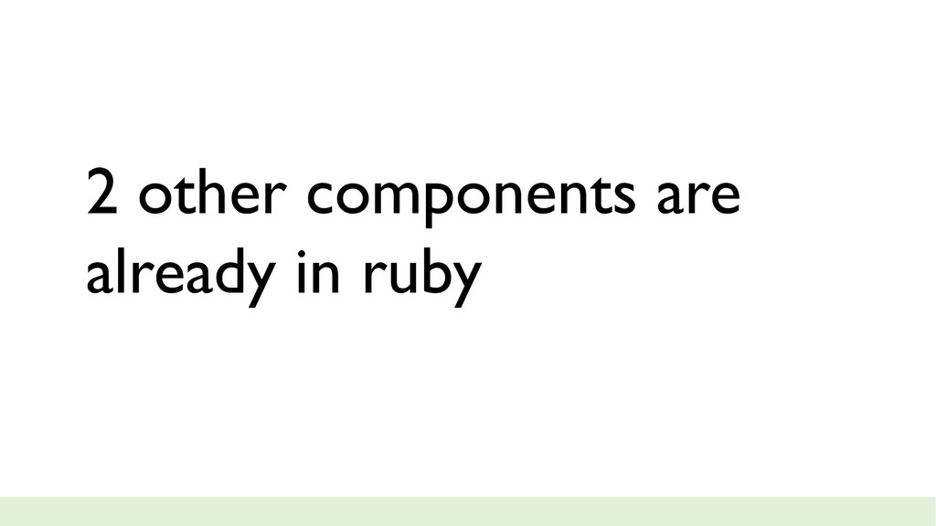 2 other components are already in ruby